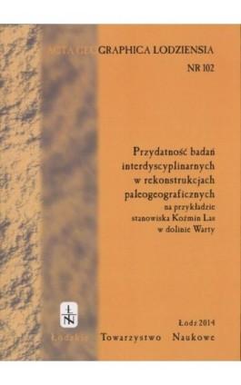 Acta Geographica Lodziensia t. 102/2014 - Praca zbiorowa - Ebook
