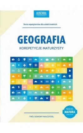 Geografia Korepetycje maturzysty - Sławomir Dmowski - Ebook - 978-83-7892-268-1