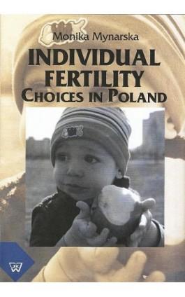 Individual Fertility Choices in Poland - Monika Mynarska - Ebook - 978-83-7072-619-5