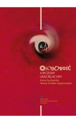 Osobowość a wczesny uraz relacyjny - Anna Suchańska - Ebook - 978-83-88335-62-4