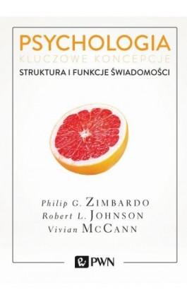 Psychologia. Kluczowe koncepcje. Tom 3 - Philip G. Zimbardo - Ebook - 978-83-01-19571-7