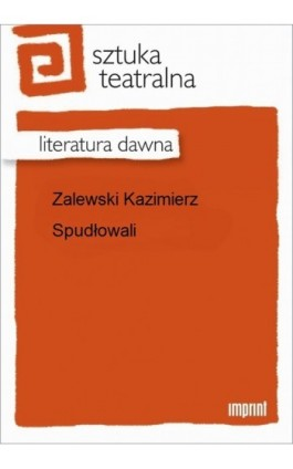 Spudłowali - Kazimierz Zalewski - Ebook - 978-83-270-1770-3