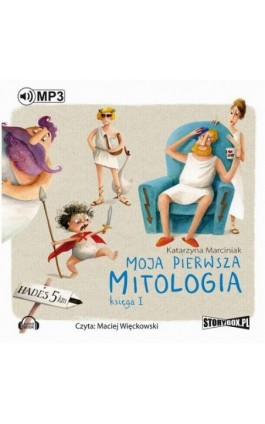 Moja pierwsza mitologia. Księga I - Katarzyna Marciniak - Audiobook - 978-83-7927-912-8