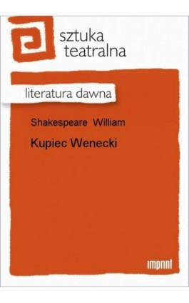 Kupiec Wenecki - William Shakespeare - Ebook - 978-83-270-1537-2