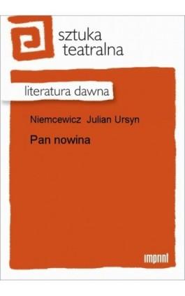 Pan nowina - Julian Ursyn Niemcewicz - Ebook - 978-83-270-1073-5