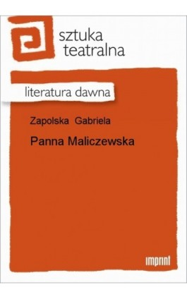 Panna Maliczewska - Gabriela Zapolska - Ebook - 978-83-270-1799-4
