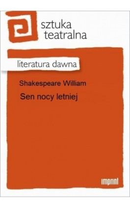 Sen nocy letniej - William Shakespeare - Ebook - 978-83-270-2177-9