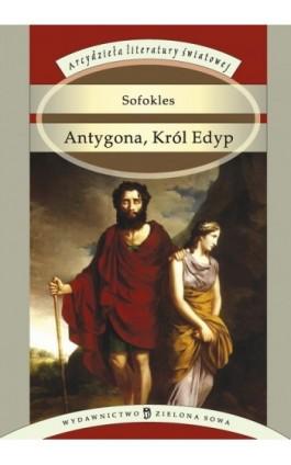 Antygona, Król Edyp - Sofokles - Ebook - 978-83-7895-151-3