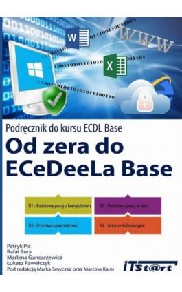 Od zera do ECeDeeLa BASE - Patryk Pić - Ebook - 978-83-61173-81-6