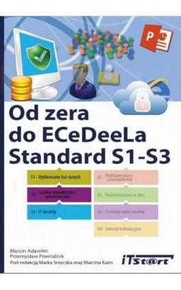 Od zera do ECeDeeLa Standard. S1-S3 - Marcin Adamiec - Ebook - 978-83-61173-89-2