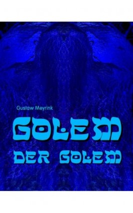 Golem - Der Golem - Gustaw Meyrink - Ebook - 978-83-7950-186-1