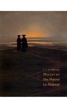 Majorat - Ernst Theodor Amadeus Hoffmann - Ebook - 978-83-7950-261-5