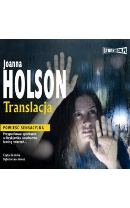 Translacja - Joanna Holson - Audiobook - 978-83-7927-357-7