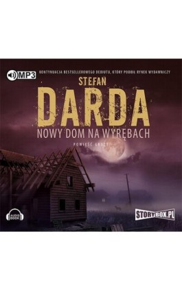 Nowy dom na wyrębach - Stefan Darda - Audiobook - 978-83-65864-54-3