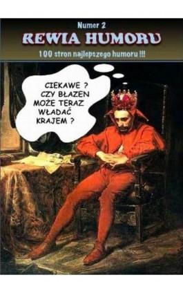 Rewia humoru 2 - Rafał Kado - Ebook - 978-83-62480-10-4