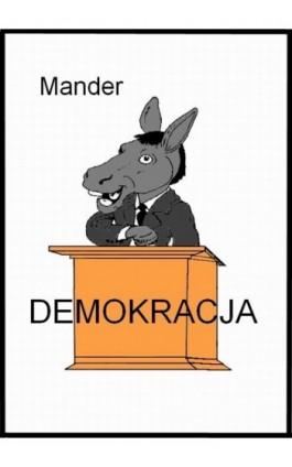 Demokracja - Mander - Ebook - 978-83-7859-005-7