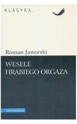 Wesele hrabiego Orgaza - Roman Jaworski - Ebook - 978-83-242-1123-4