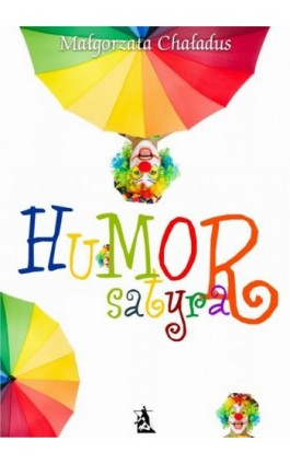 Humor, satyra - Małgorzata Chaładus - Ebook - 978-83-7900-200-9