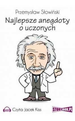 Najlepsze anegdoty o uczonych - Przemysław Słowiński - Audiobook - 978-83-7927-136-8