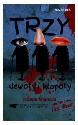 Trzy dewoty i kłopoty - Przemek Krajewski - Ebook - 978-83-7942-436-8