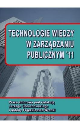 Technologie wiedzy w zarządzaniu publicznym '11 - Ebook - 978-83-7246-745-4