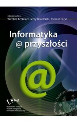 Informatyka@przyszłości - Ebook - 978-83-63962-17-3