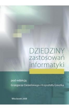 Dziedziny zastosowań informatyki - Ebook - 978-83-61609-51-3