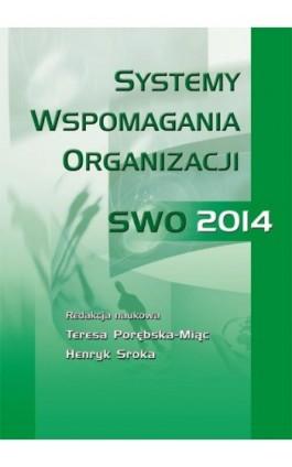 Systemy wspomagania organizacji SWO 2014 - Ebook - 978-83-7875-209-7