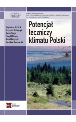 Potencjał leczniczy klimatu Polski - Magdalena Kuchcik - Ebook - 978-83-7963-002-8