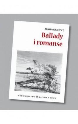 Ballady i romanse audio lektura - Adam Mickiewicz - Audiobook - 978-83-7895-508-5