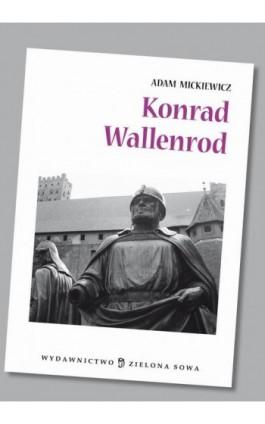 Konrad Wallenrod audio lektura - Adam Mickiewicz - Audiobook - 978-83-7895-507-8