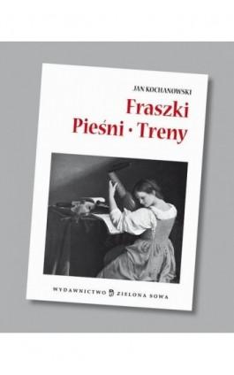 Fraszki pieśni treny audio lektura - Jan Kochanowski - Audiobook - 978-83-265-0560-7