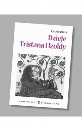 Dzieje Tristana i Izoldy audio lektura - Joseph Bédier - Audiobook - 978-83-265-0561-4