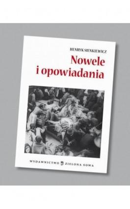 Nowele i opowiadania audio opracowanie - Henryk Sienkiewicz - Audiobook - 978-83-265-0577-5
