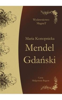 Mendel Gdański - Maria Konopnicka - Audiobook - 9788365449207