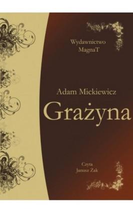 Grażyna - Adam Mickiewicz - Audiobook - 9788365449122