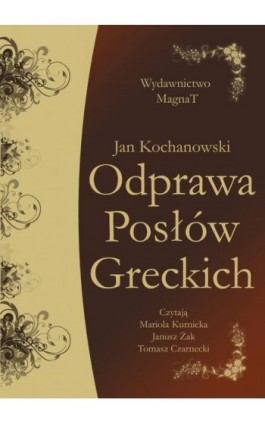 Odprawa Posłów Greckich - Jan Kochanowski - Audiobook - 9788365449757