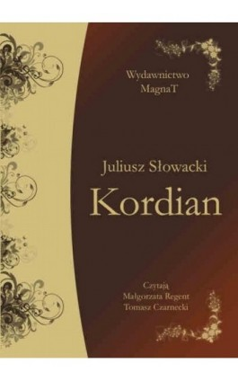 Kordian - Juliusz Słowacki - Audiobook - 9788365449276