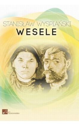 Wesele - Stanisław Wyspiański - Audiobook - 978-83-6544-904-7