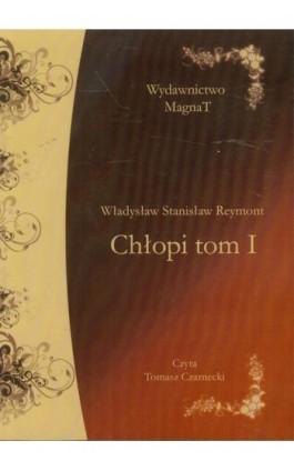 Chłopi Tom 1 - Władysław Stanisław Reymont - Audiobook - 978-83-6544-916-0