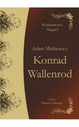 Konrad Wallenrod - Adam Mickiewicz - Audiobook - 9788365449245