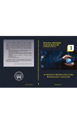W TROSCE O BEZPIECZNE JUTRO Reminiscencje i zamierzenia t.1 - Ebook - 978-83-65096-51-7