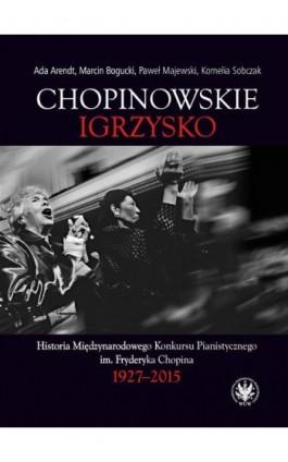 Chopinowskie igrzysko - Ada Arendt - Ebook - 978-83-235-4135-6