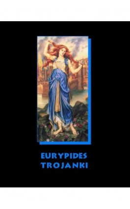 Trojanki - Eurypides - Ebook - 978-83-7950-849-5