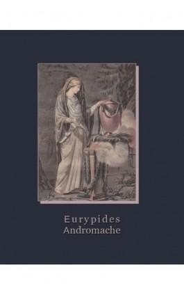 Andromache - Eurypides - Ebook - 978-83-7950-842-6