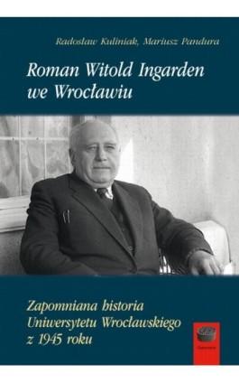 Roman Witold Ingarden we Wrocławiu - Mariusz Pandura - Ebook - 978-83-66315-25-9