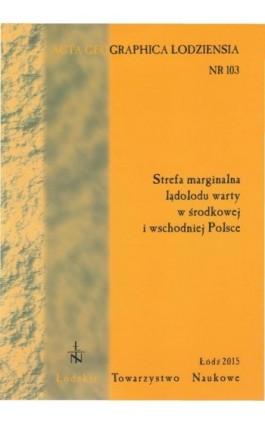 Acta Geographica Lodziensia t. 103 - Praca zbiorowa - Ebook