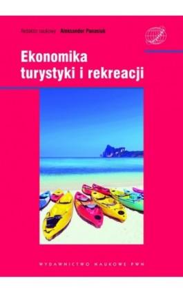 Ekonomika turystyki i rekreacji - Ebook - 978-83-01-16680-9