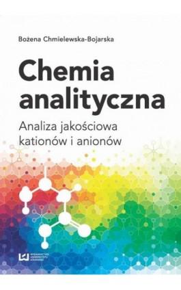 Chemia analityczna - Bożena Chmielewska-Bojarska - Ebook - 978-83-8142-748-7