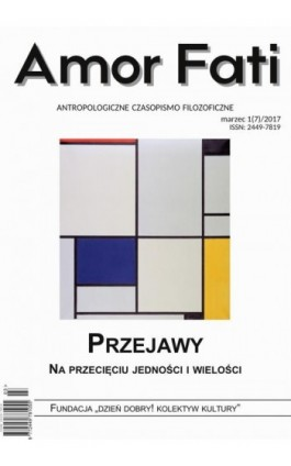 Amor Fati 1(7)/2017 – Przejawy - Zuzanna Sokołowska - Ebook